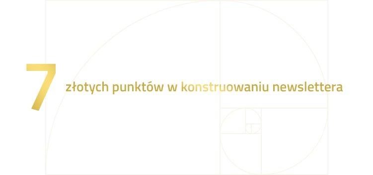 7 złotych punktów w konstruowaniu newslettera