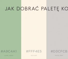 Jak dobrać paletę kolorów?
